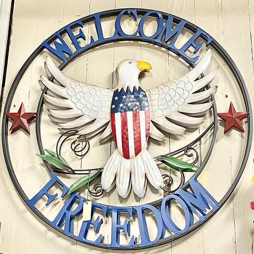 Welcome Freedom Sign