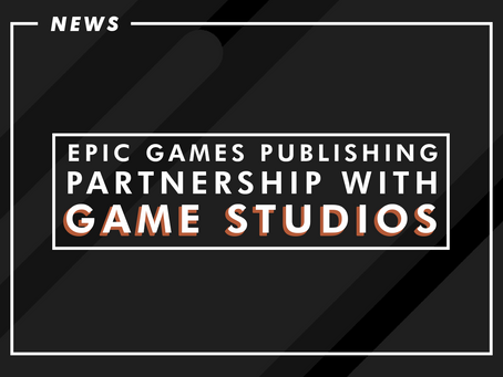 Epic Games Publishing Announces Partnership