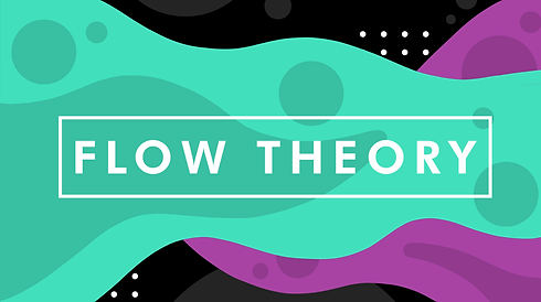 Flow Theory 16x9.png