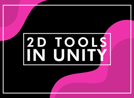 Evolution of 2D Tools in Unity