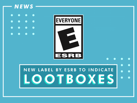 New Label by ESRB to Indicate Loot Boxes in Games