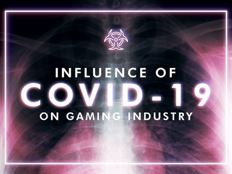 The Influence of Coronavirus on Gaming Industry