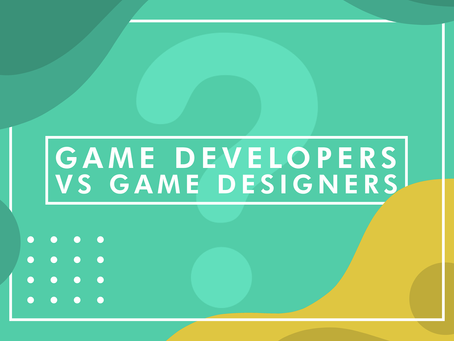 Game Developer vs. Game Designer