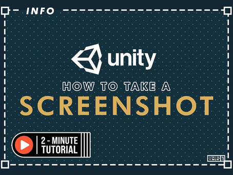 How To Take A Screenshot in Unity: 2 Mins Tutorial