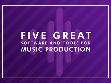 5 Great Software and tools for Music Production