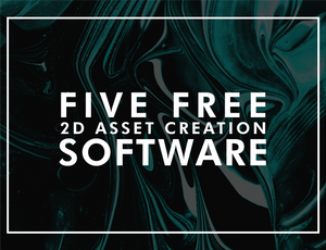 Five Free 2D Asset Creation Software