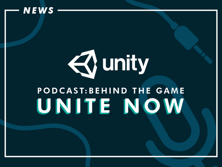 Unity Began Unite Now With Its First Ever Podcast Series