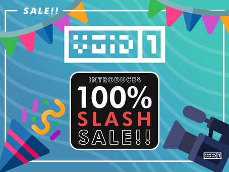 VOiD1 Gaming Introduces 100% Slash Sale