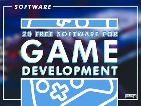 20 Free Software for Game Development 2021
