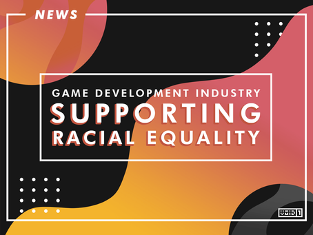How the Game Development Industry Contributing to Support Racial Equality