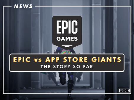 EPIC vs App Store Giants : The Story So Far