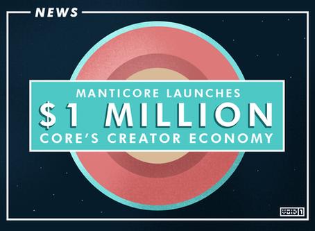 Manticore launches Core's Creator Economy