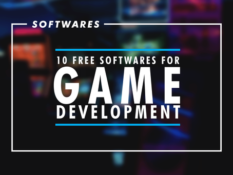 10 Free Softwares for Game Development