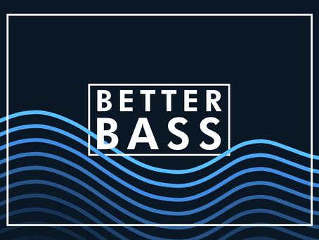 Tips to make Better Bass Notes