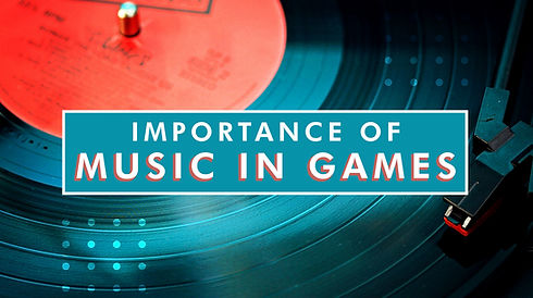 Importance of Music in Games 2 16X9.jpg