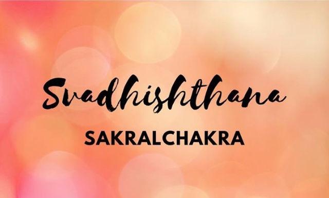 """Der Weg durch die Chakras """"Svadhisthana"""""""