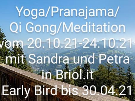 Retreat in Südtirol 20.-24.Okt 2021
