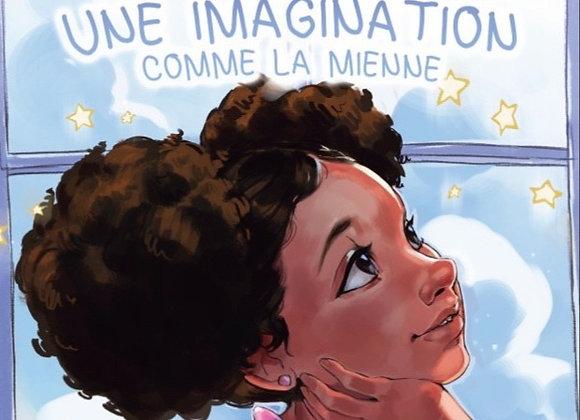 Une Imagination Comme Le Mienne Livre