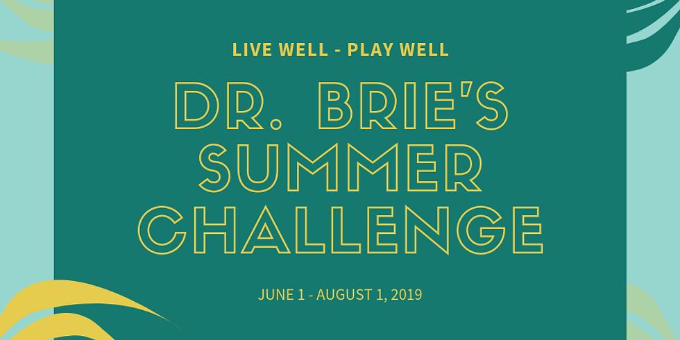 Dr. Brie's 2019 Summer Challenge