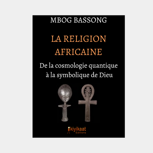 La Religion Africaine