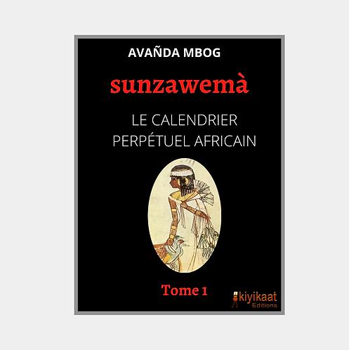 sunzawemà, Le Calendrier Perpétuel Africain