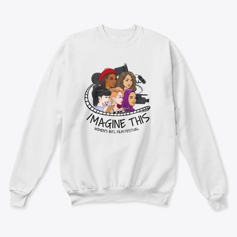 Imagine This Sweatshirt
