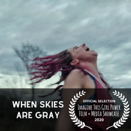 When Skies Are Gray