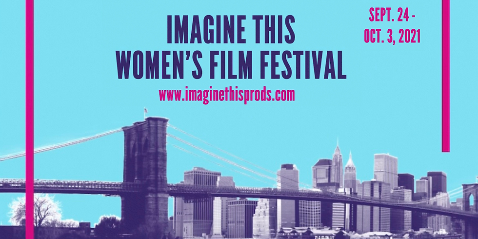 2021 Imagine This Women's Film Festival