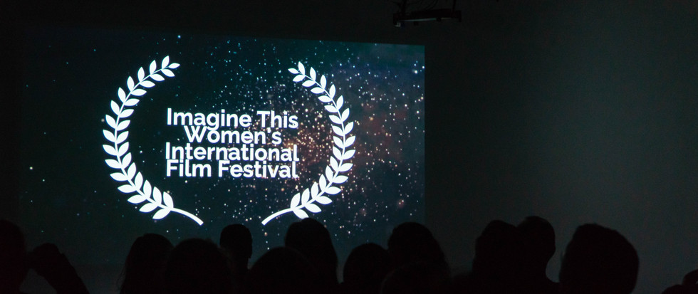 Imagine This Women's International Film Festival