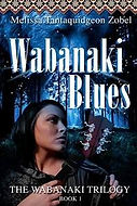 WABANAKI BLUES: Messin' With the Kid