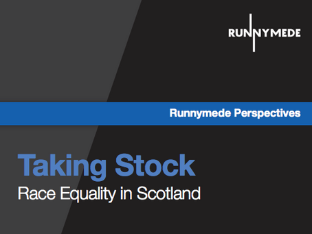 Taking Stock: Race Equality in Scotland