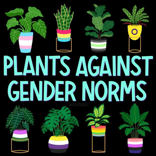 Plants against gender norms