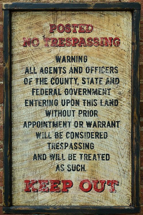 Rustic No Trespassing Sign