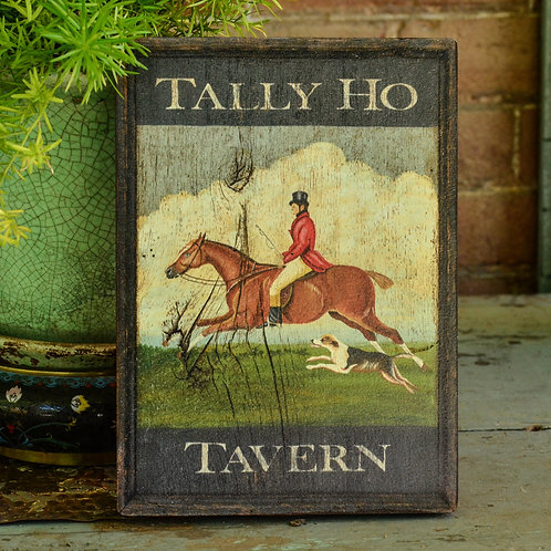 Mini Tally Ho Tavern Sign Reproduction
