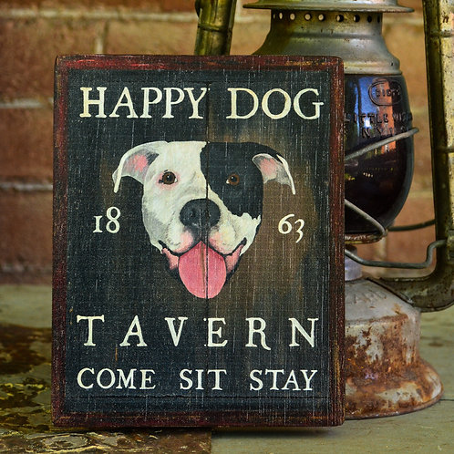 Mini Happy Dog Tavern Sign Reproduction
