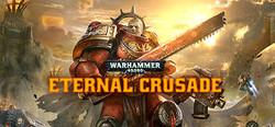 Warhammer 40K Eternal Crusade (2016)