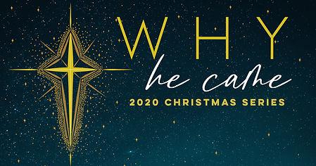 WhyHeCame_Christmas2020_SocialMedia.jpg