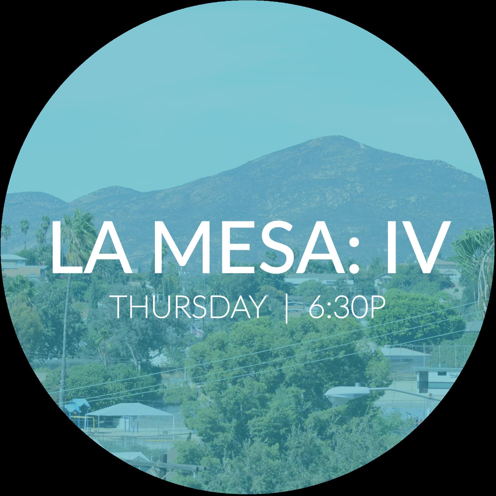La Mesa: IV