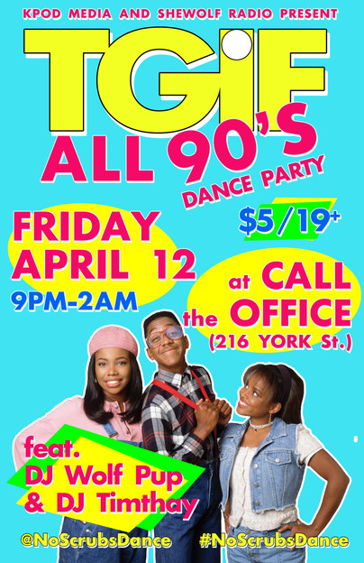 TGIF ALL 90s Dance April 12 2019