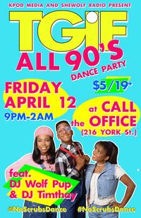 TGIF ALL 90s Dance April 12 2019