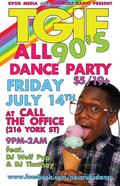 TGIF ALL 90s Dance July 14 2017