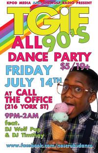 TGIF ALL 90s Dance July 14 2017