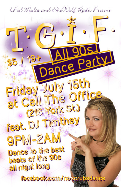 TGIF ALL 90s Dance July 15 2016