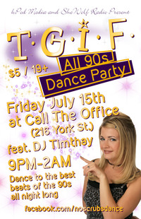 TGIF ALL 90s Dance July 15 2016