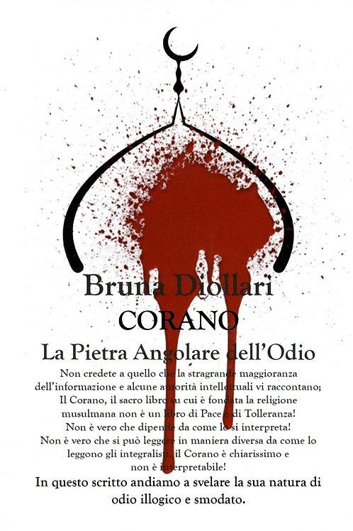 Libro di Bruna Diollari: CORANO la Pietra Angolare dell'Odio
