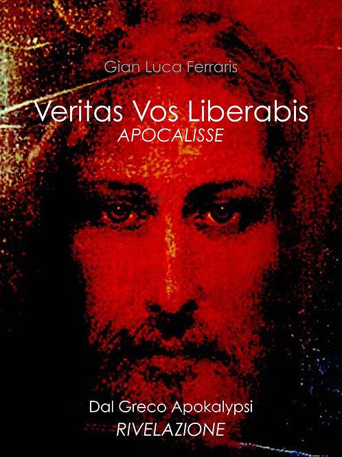 N° 10 copie del  Libro: Veritas Vos Liberabis - Apocalisse - Rivelazione