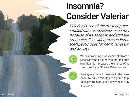 Insomnia? Consider Valerian