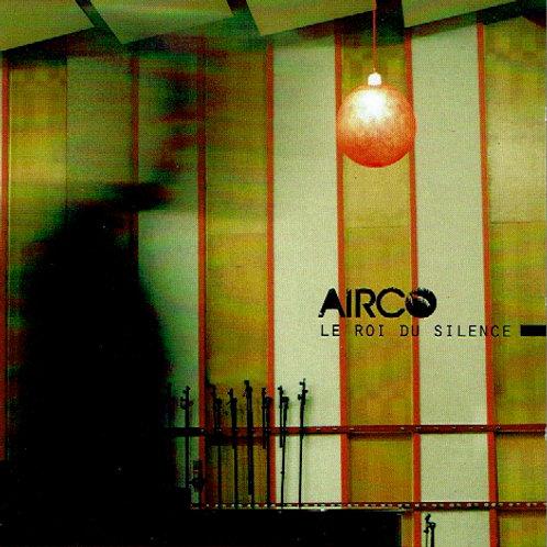 Airco - Album - Le roi du silence