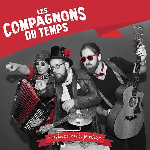 Les Compagnons Du Temps - Album - Prince-moi, je rêve