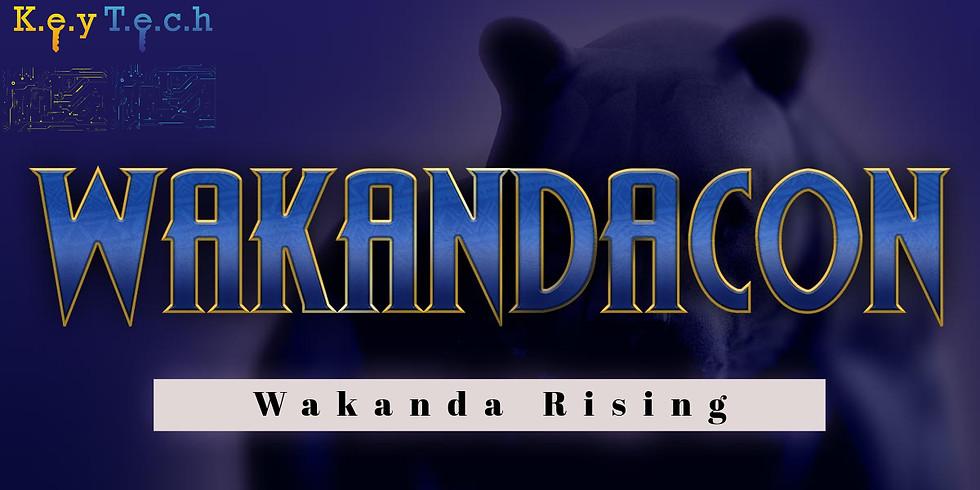 Wakanda-Con: Wakanda Rising (1)